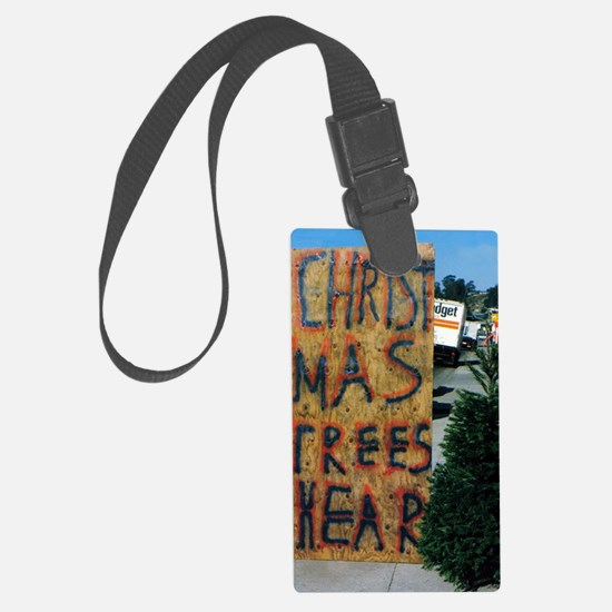 christmas trees hear 5X7 Large Luggage Tag