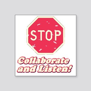 "STOP11 Square Sticker 3"" x 3"""