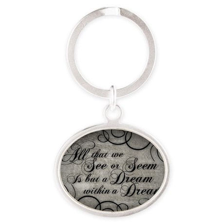 dream-within-a dream_12x18 Oval Keychain