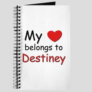 My heart belongs to destiney Journal