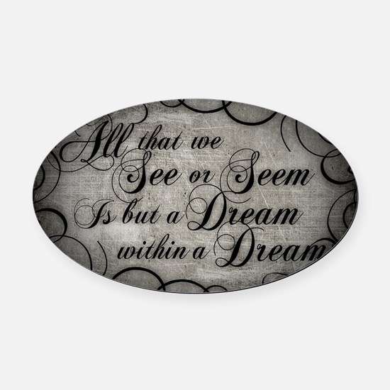 dream-within-a dream_13-5x18 Oval Car Magnet