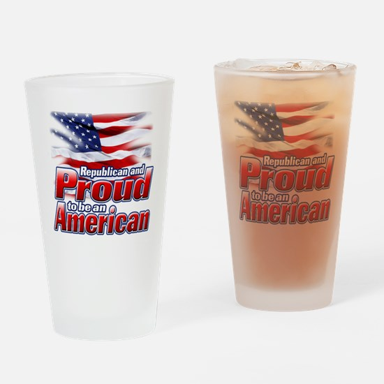 Republican and Proud to be an Ameri Drinking Glass