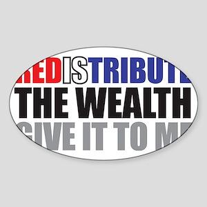 Redistribute_Wealth_Color Sticker (Oval)