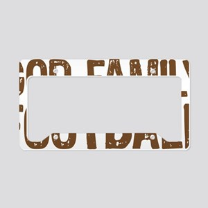 God Family Football License Plate Holder