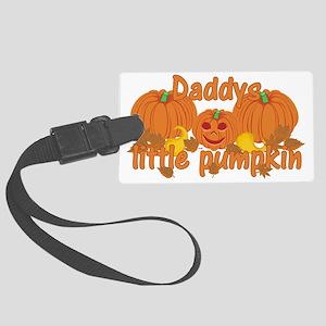 Daddys Little Pumpkin Large Luggage Tag