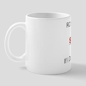 If I Duck Run Mug