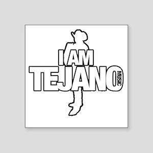 """IAMTEJANO Square Sticker 3"""" x 3"""""""