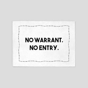 No Warrant. No Entry. Barbed Wire P 5'x7'Area Rug