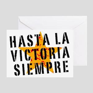 Hasta la victoria siempre Greeting Card