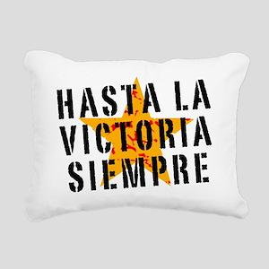 Hasta la victoria siempr Rectangular Canvas Pillow