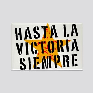 Hasta la victoria siempre Rectangle Magnet