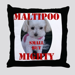maltipoo_small_but_mighty copy Throw Pillow