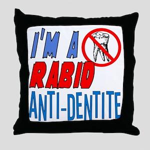 new_anti-dentite Throw Pillow