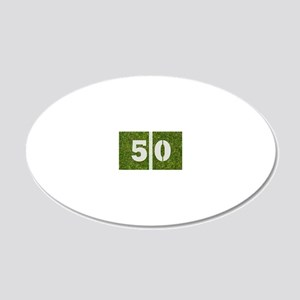 50th bday Ncard 20x12 Oval Wall Decal