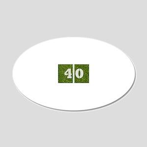 40th bday Gcard 20x12 Oval Wall Decal