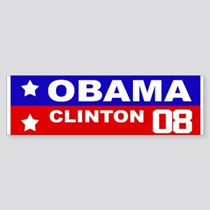 OBAMA - CLINTON 2008 Bumper Sticker