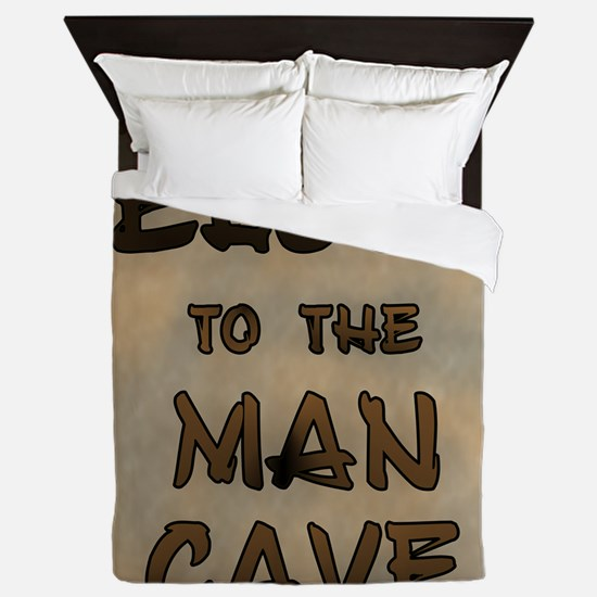 Welcome To The Man Cave Queen Duvet