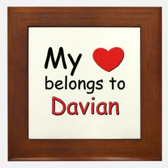 My heart belongs to davian Framed Tile