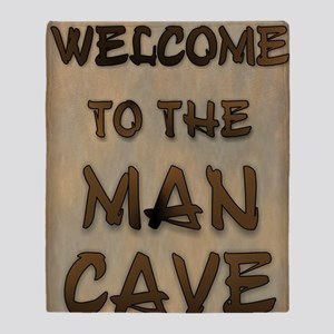 Welcome To the Man Cave Throw Blanket