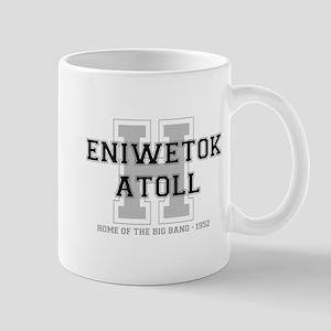 ENIWETOK ATOLL - HOME OF THE BIG BANG Mug