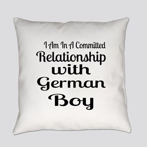 I Am In Relationship With German B Everyday Pillow