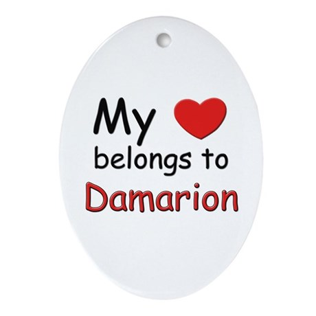 My heart belongs to damarion Oval Ornament