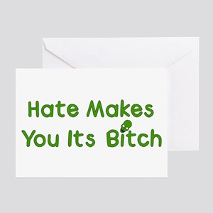 Hate Makes You Its Bitch Greeting Cards (Package o