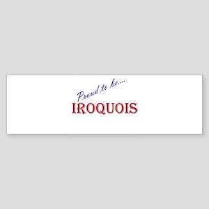 Iroquois Bumper Sticker