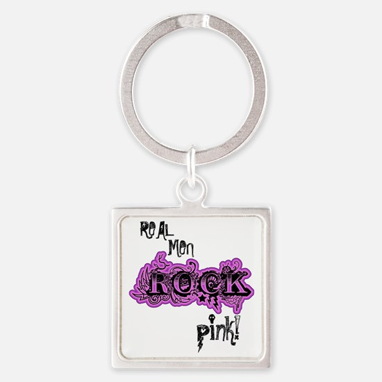 Lil pink crush real men rock pink Square Keychain