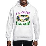 I LOVE KING CAKE Hooded Sweatshirt