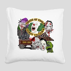 CircusOfFools Square Canvas Pillow