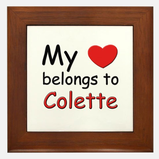 My heart belongs to colette Framed Tile