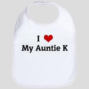 I Love My Auntie K Bib