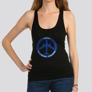 Peace Is Eternal Vigilance - B- Racerback Tank Top