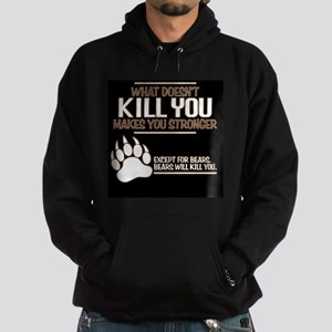 Bears Will Kill You Hoodie (dark)