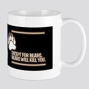 Bears Will Kill You Mug