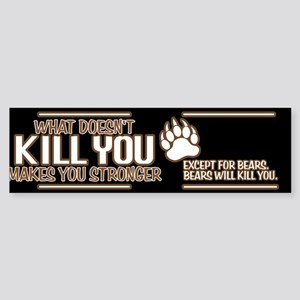 Bears Will Kill You Sticker (Bumper)