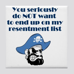 resentment-pirate Tile Coaster