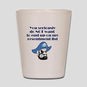 resentment-pirate Shot Glass