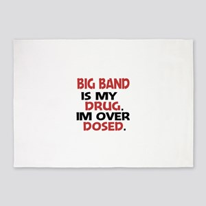 Big Band is my Drug. Im over Dosed 5'x7'Area Rug