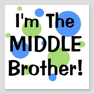 """imthemiddlebrother_green Square Car Magnet 3"""" x 3"""""""