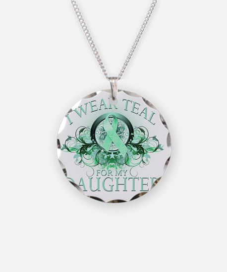 I Wear Teal for my Daughter  Necklace