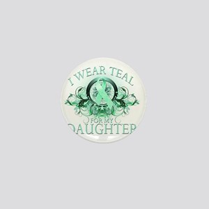 I Wear Teal for my Daughter (floral) Mini Button
