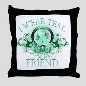 I Wear Teal for my Friend (floral) Throw Pillow