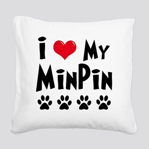 I-Love-My-Min-Pin Square Canvas Pillow