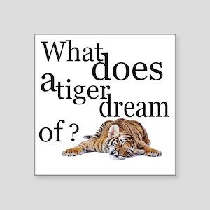 "Tiger snooze Square Sticker 3"" x 3"""
