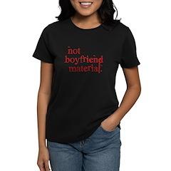 Not boyfriend... Women's Dark T-Shirt