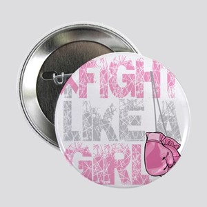 """BC-Fight-Like-A-Girl-2-blk 2.25"""" Button"""