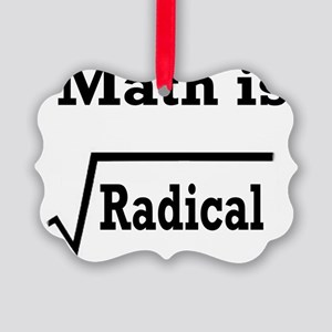 math is radical Picture Ornament