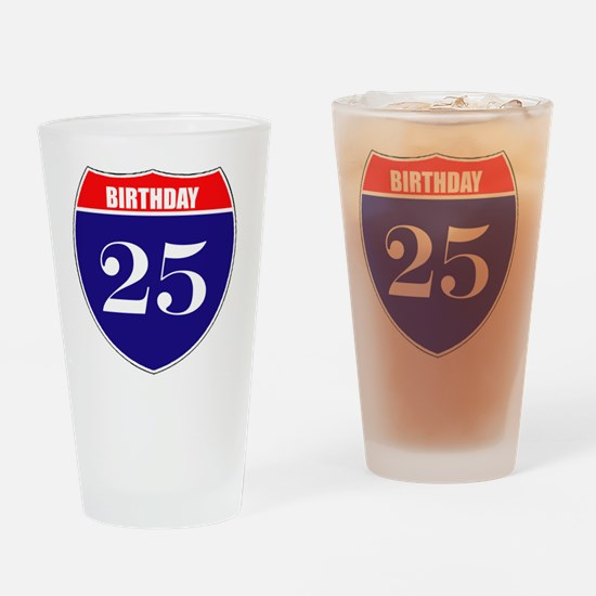 is25birth Drinking Glass